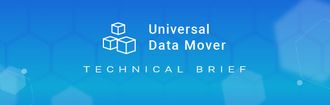 Header Universal Data Mover Techbrief Screenshot